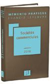 """Sociétés commerciales : le Mémento F. LEFEBVRE fait encore penser à une bible du """"droit des sociétés"""""""