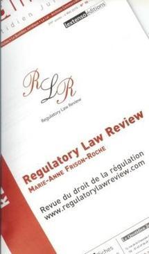 """Les Petites Affiches et Marie-Anne FRISON-ROCHE lancent la """"Regulatory Law Review"""" (PA, Numéro spécial, 6 mai 2010, n° 90)"""