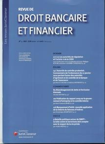 L'autorité de contrôle prudentiel (ACP) (Rev. dr. banc. et financier, mai-juin 2010) : commentaire de l'ordonnance du 21 janvier 2010, par H. CAUSSE et A. MAYMONT