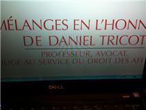 """Offre de souscription aux """"Mélanges offerts Daniel TRICOT, Professeur, avocat et juge au service du droit des affaires"""" (éd. LexisNexis LITEC - DALLOZ)"""