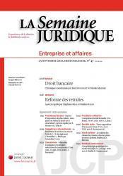 32e Chronique semestrielle de Droit Bancaire, Semaine Juridique, JCP Entreprises et Affaires, 25 nov. 2010.