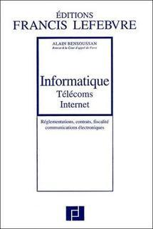 """Alain BENSOUSSAN, Best Lawyer of the year, publie une lettre juridique : """"Juristendances Informatique et Télécoms"""". Un peu de droit du commerce électronique et de l'internet."""