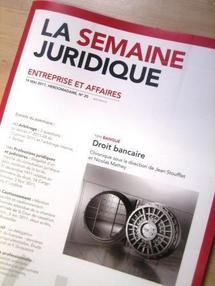 """La 33e Chronique de droit bancaire est publiée (JCP E, Semaine Juridique)... de Droit bancaire """"et financier""""."""