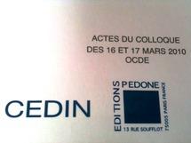 La refondation du système monétaire et financier international, éd. PEDONE, Actes du colloque de mars 2010 (OCDE), dir. R. CHEMAIN.