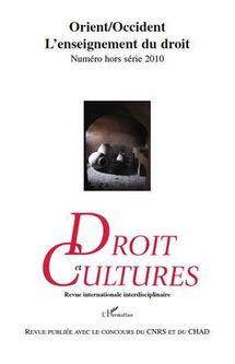 Elisabeth SCHNEIDER et Bartole, in Droit et Cultures, n° hors série 2010, L'Enseignement du droit, Orient/Occident (éd. L'harmattan / CNRS et CHAD).