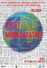 L'Etat dans la mondialisation (Colloque, Université de Lorraine, Nancy, 31 mai - 2 juin)