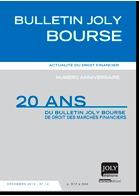 Vingt ans de droit boursier en revue : Numéro spécial du Bulletin Joly Bourse
