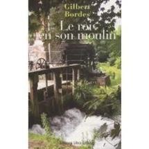 Un peu de droit des biens : le Moulin n'était plus, mais quid du droit d'usage sur l'eau du canal ? (Cass. 3e civ., 28 nov. 2012)