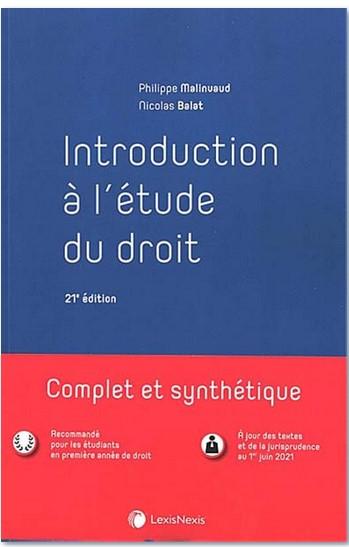 """Nicolas Balat met à jour """"Introduction à l'étude du droit"""" de Philippe Malinvaud (LexisNexis)."""