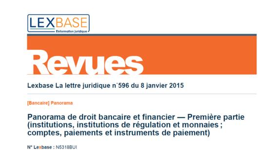 Panorama de Droit bancaire et financier (janvier 2015, éd. Lexbase)