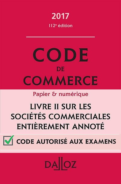 On note l'innovation du Code de commerce dalloz