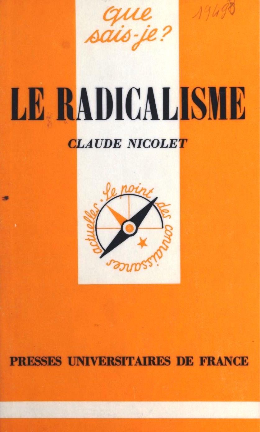 La famille radicale n'est pas réunie ! Le radicalisme en marche ? Les partis politiques et l'avenir politique du pays.