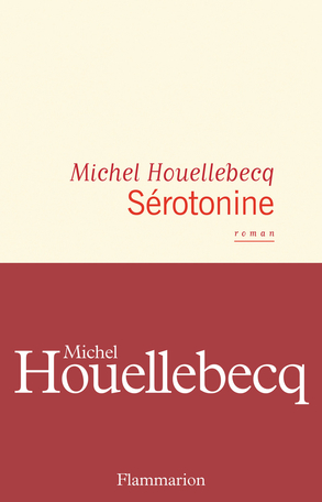 Sérotonine, le roman de Michel Houellebecq, atteint-il l'esprit par l'événement en cours ?