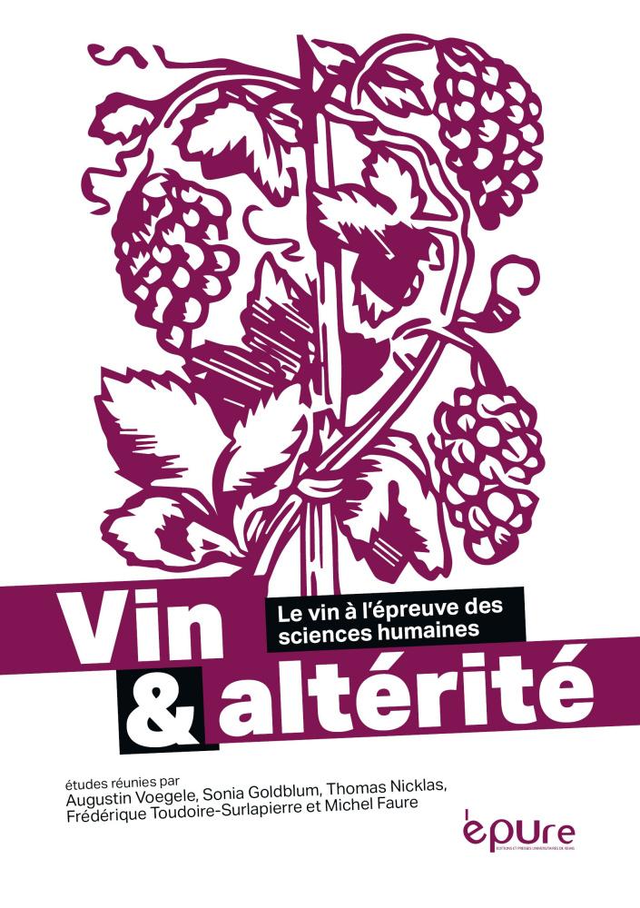 Vin & altérité, éditions épure (URCA).
