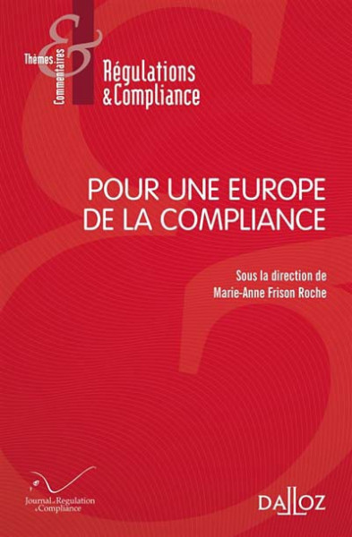 """Les """"buts monumentaux"""" de la compliance : croisements avec l'ordre public. Projet de conférence et publications."""