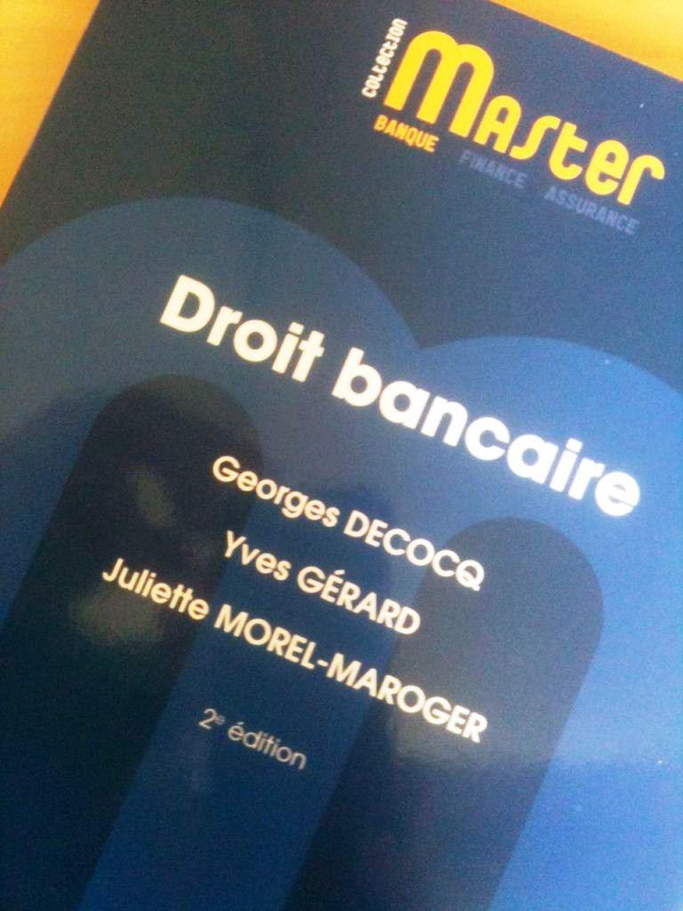 Droit bancaire, éditions RB, par G. Decocq, Y. Gérard et J. Morel-Maroger