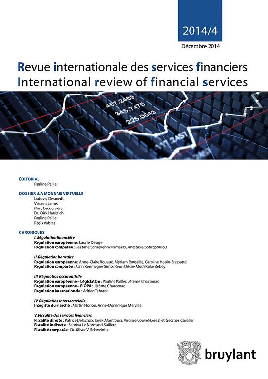 Revue internationale des services financiers (éd. Larcier), un dossier sur la monnaie.
