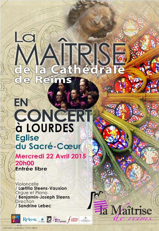 CONCERT A LOURDES, en l'Église du Sacré-Coeur, de la Maîtrise de la Cathédrale de REIMS (22 avril 2015 / vidéo !)