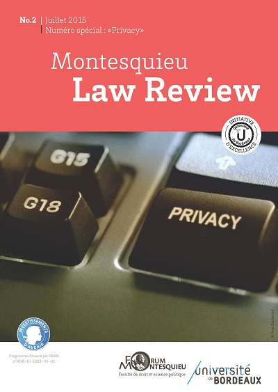 "La Montesquieu Law Review (MLR), un 2e numéro sur la ""Privacy"" et une initiative qui se notent !"