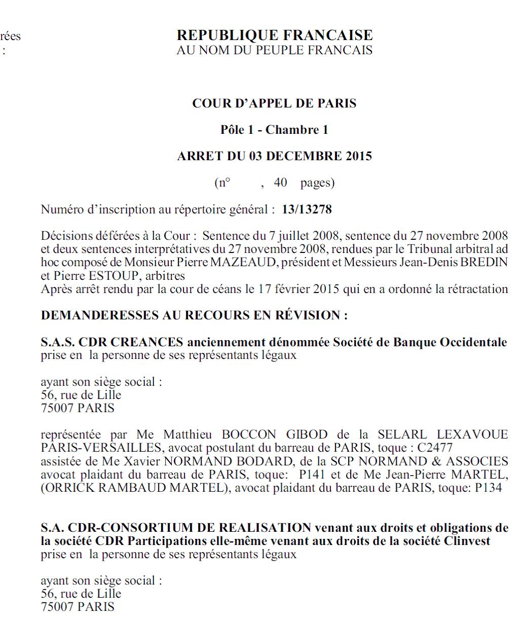 Bernard TAPIE perd tout ! Voyez l'arrêt Tapie de la Cour d'appel de Paris du 3 décembre 2015 (PDF joint)