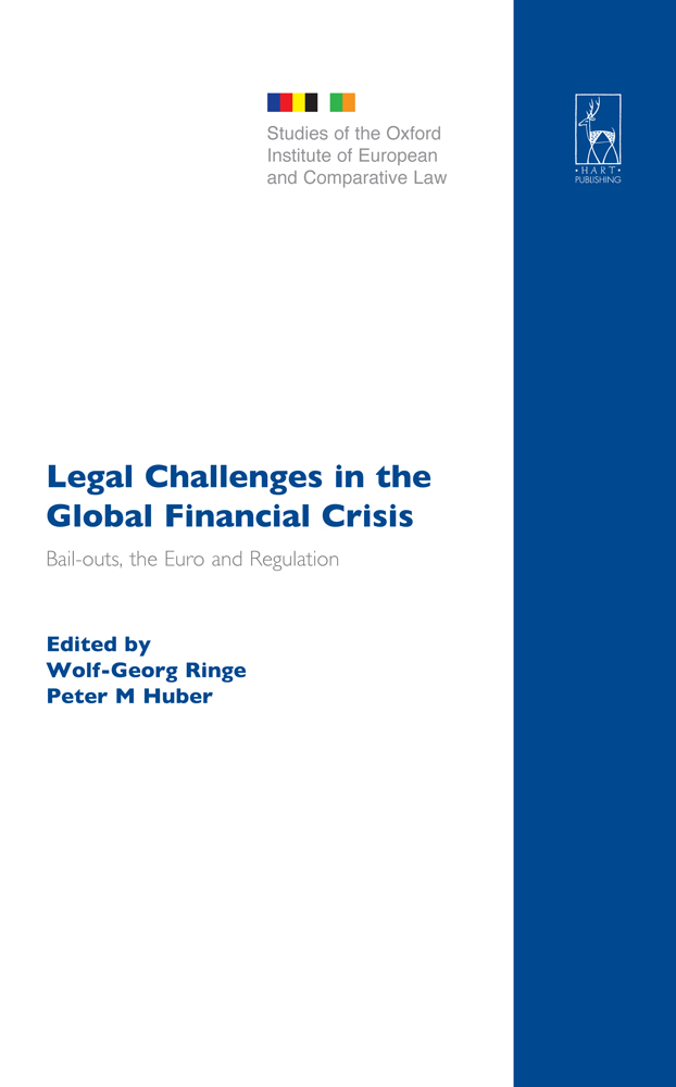 Legal Challenges in the Global Financial Crisis (Hart Publishing), by W. G. RINGE and P. M. HUBER