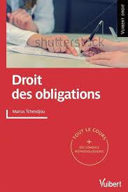 Droit des obligations, par Marius TCHENDJOU (éd. Vuibert)