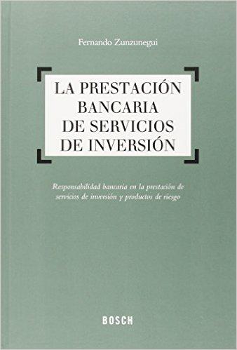 Fintech : la nueva banca (Pr. Fernando ZUNZUNEGUI, Revista de derecho del mercado financiero)