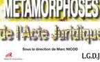 Acte électronique et métamorphoses en droit des contrats, par Bérénice de Bertier-Lestrade. Du contrat électronique !