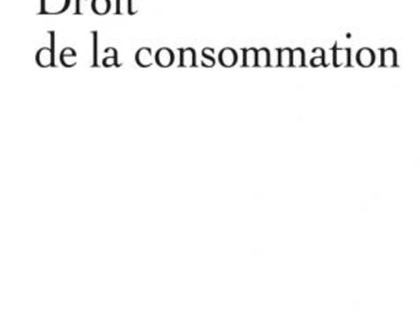 Droit de la consommation, par Gilles Paisant (PUF, Thémis droit, 2019).