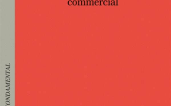 Manuel de droit commercial, PUF, 2018, par F.-X. Lucas et D. Porracchia