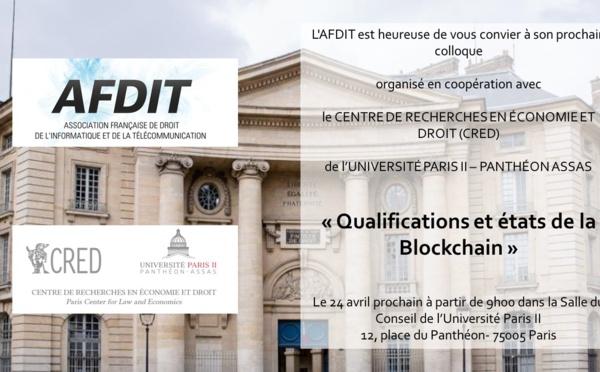 Journée Blockchain AFDIT - CRED, Université Paris 2 : Qualifications et états de la blockchain (24 avril 2019)