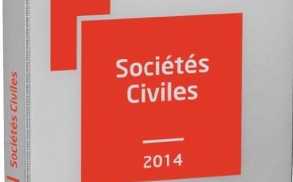 Tout le droit des Sociétés civiles : Mémento Pratique Sociétés Civiles 2014 FRANCIS LEFEBVRE