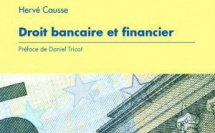 """Suivi de """"Droit bancaire et financier"""" (éd. Mare et Martin, 2016) : I. Compléments et Mises à jour   II. Idées et Thèses   III. Index renforcé"""